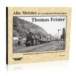Alte Meister der Eisenbahn-Photographie
