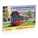 Die Freiburger Straßenbahn heute