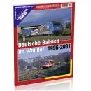 EK-Special 66: Deutsche Bahnen im Wandel 1996 - 2001 - Teil 2