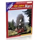 125 Jahre Schmalspurbahnen im Harz