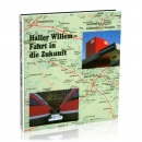 Haller Willem - Fahrt in die Zukunft
