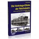 Die Vorkriegs-Elloks der Reichsbahn