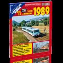 Die DB vor 25 Jahren - 1989