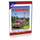 DVD - Die Lokomotiven der V 160-Familie