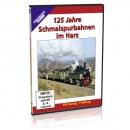 DVD - 125 Jahre Schmalspurbahnen im Harz