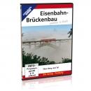 DVD - Eisenbahn-Brückenbau gestern und heute