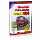 DVD - Eisenbahn Video-Kurier 104