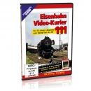 DVD - Eisenbahn Video-Kurier 111