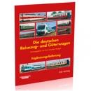 Die deutschen Reisezug- und Güterwagen Folge 45