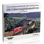 Generationswechsel bei den DB-Güterzuglokomotiven