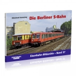 Die Berliner S-Bahn
