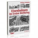 Eisenbahnen im Ersten Weltkrieg