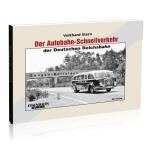 Der Autobahn-Schnellverkehr der Deutschen Reichsbahn