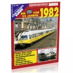 Die DB vor 25 Jahren - 1982