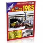 Die DB vor 25 Jahren - 1985