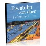 Eisenbahn von oben - Österreich
