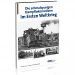 Die schmalspurigen Dampflokomotiven im Ersten Weltkrieg