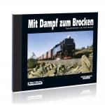 CD - Dampf zum Brocken