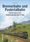 Brennerbahn und Pustertalbahn
