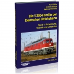 Die V 300-Familie der Deutschen Reichsbahn