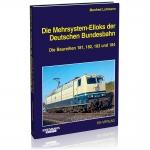 Die Mehrsystem-Elloks der Deutschen Bundesbahn
