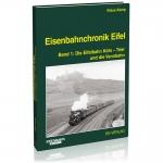 Eisenbahnchronik Eifel - Band 1