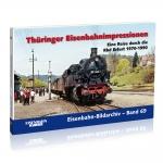 Thüringer Eisenbahnimpressionen