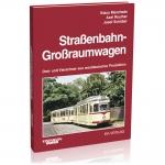 Straßenbahn-Großraumwagen