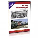 DVD - 125 Jahre Elektrobetrieb auf Schienen