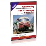 DVD - Allstromzug und TEE - Luxuszug in neuem Glanz