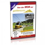 DVD - Von der MOB zur GoldenPass
