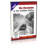 DVD - Die Eisenbahn in den dreißiger Jahren
