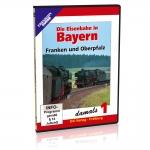 DVD - Die Eisenbahn in Bayern damals - 1