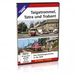 DVD - Taigatrommel, Tatra und Trabant