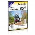 DVD - Die Baureihe 35.10