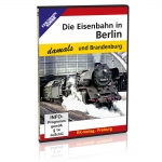 DVD - Eisenbahn in Berlin / Brandenburg - damals