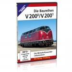 DVD - Die Baureihen V 200.0 und V 200.1