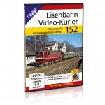 DVD - Eisenbahn Video-Kurier 152