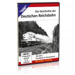 DVD - Die Geschichte der Deutschen Reichsbahn