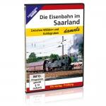 DVD - Eisenbahn im Saarland - damals