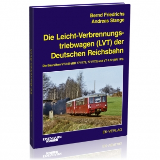 Die Leicht- Verbrennungstriebwagen (LVT) der Deutschen Reichsbahn