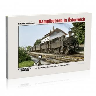 Dampfbetrieb in Österreich