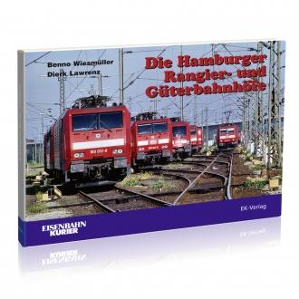 Die Hamburger Rangier- und Güterbahnhöfe