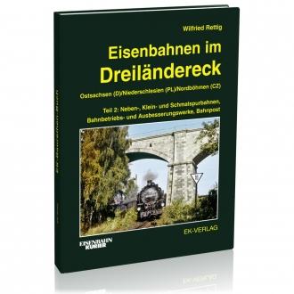 Eisenbahnen im Dreiländereck - Band 2
