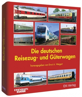Die deutschen Reisezug- und Güterwagen Grundwerk