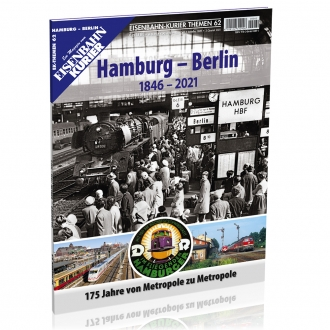 Hamburg - Berlin (1846-2021)