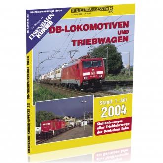 DB-Lokomotiven und Triebwagen 2004