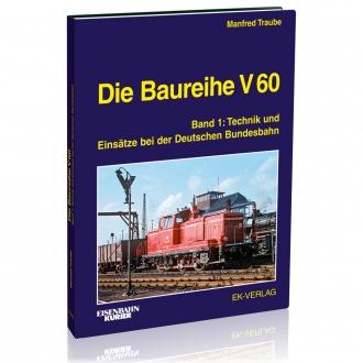 Die Baureihe V 60 - Band 1