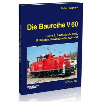 Die Baureihe V 60 - Band 2