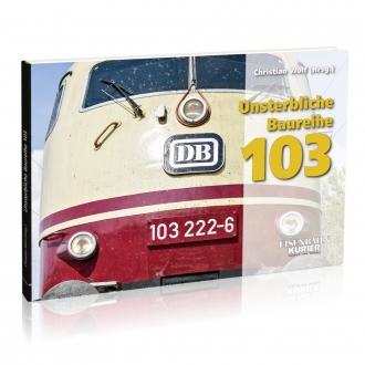 Unsterbliche Baureihe 103